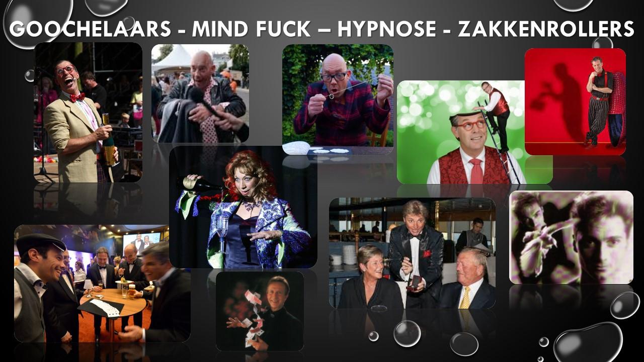 Goochelaars, Mind Fuck, Hypnose, Zakkenrollers